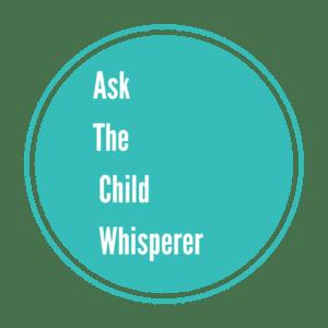 Teal round logo of Ask The Child Whisperer